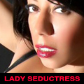 Lady Seductress